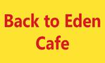 Back to Eden Cafe