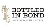 Bottled In Bond Cocktail Parlour & Kitchen