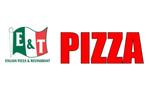 E & T Pizza & Restaurant