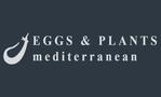 Eggs & Plants