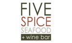 Five Spice Seafood + Wine Bar
