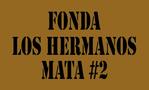 Fonda Los Hermanos Mata #2