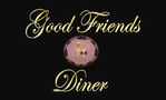 Good Friends Diner