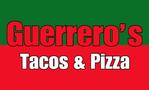 Guerrero's Tacos & Pizza