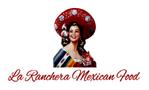 La Ranchera Mexican Food