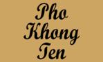 Pho Khong Ten
