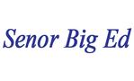 Senor Big Ed