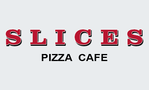 Slices Pizza Cafe