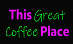 This Great Coffee Place