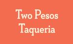 Two Pesos Taqueria